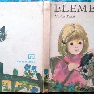 Marian Falski.  Elementarz.  Janusz Grabianski  Wydawnictwo: WSiP.1974. -160. okładka:twardakondycj