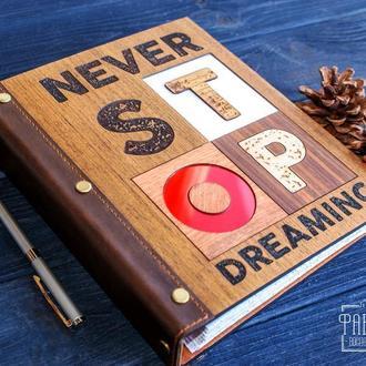 Блокнот Never stop dreaming