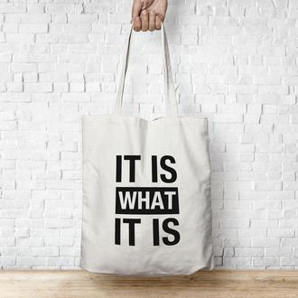 Экосумка IT IS WHAT IT IS / Эко сумка / Сумка женская / сумка-шоппер / Торба