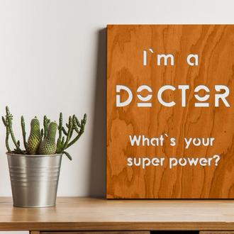"""Декоративная деревянная доска на стену """"DOKTOR"""""""