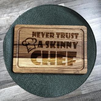 """""""Никогда не верь худому повару"""" разделочная доска, доска для подачи из дуба"""