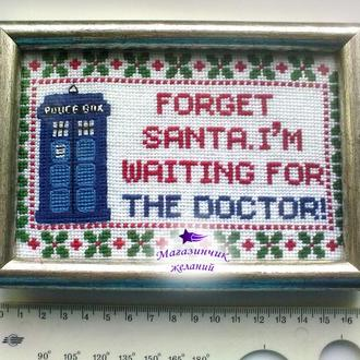 "Картина ""Forget Santa, I am waiting for The Doctor"" по мотивам сериала Доктор Кто"