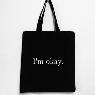 """Эко-сумка """" I'm okay"""""""