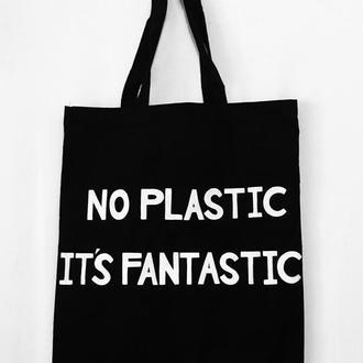 """Эко - сумка шоппер """" No plastic it's fantastic"""""""