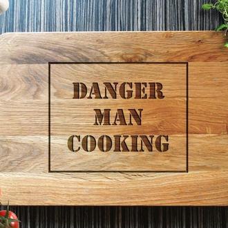 """Разделочная доска  """"Danger man cooking"""""""