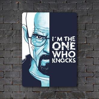 Постер (картина) табличка — I`m the one who knocks