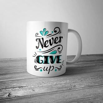 "Чашка с принтом ""Never give up"""