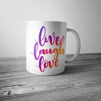 "Чашка с принтом ""Live. Laugh. Love."""