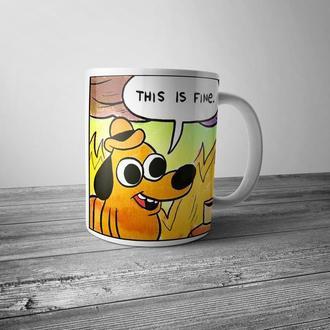 """Чашка с принтом """"This is fine"""""""