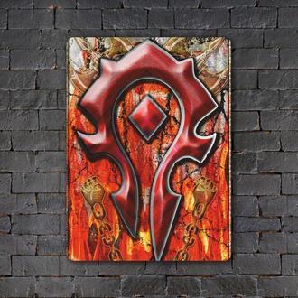 Постер (картина) табличка — World of Warcraft — Орда