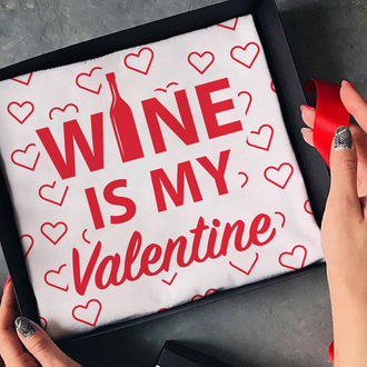Футболка  с надписью WINE IS MY Valentine