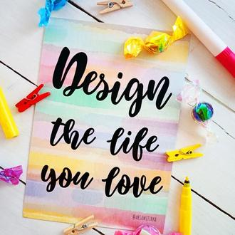 "Открытка ""Design the Life you Love"""