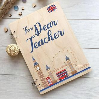 Блокнот из дерева для учителя английского языка «For Dear Teacher»