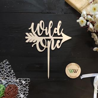 "Топпер в торт ""Wild one"", из дерева"