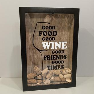 Копилка для винных пробок - Good Food Good Wine Good Friends Good Times #6