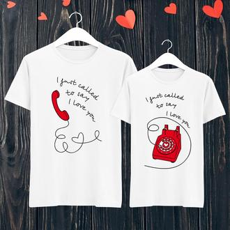 Парные футболки Push IT с принтом I just called to say I love you ФП001394