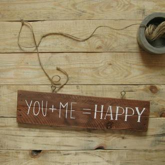 "Табличка ""you + me = happy"""