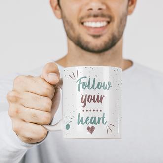 Чашка с мотивационным слоганом Follow your heart