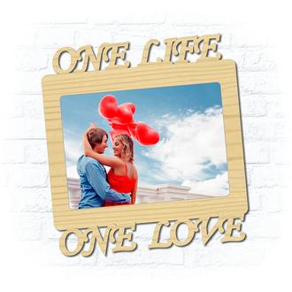 "Деревянная рамка для фото ""One love One life"""