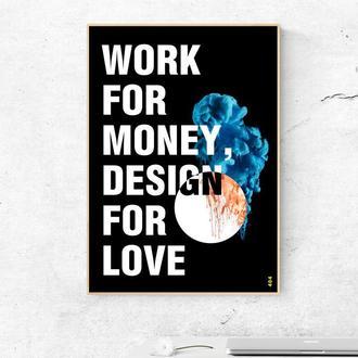 """Мотивирующий постер """"Дизайн для любви"""" - плакат для дома и офиса"""