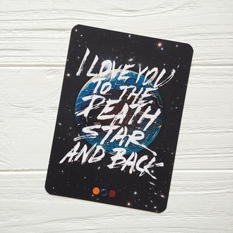 I love you to the Death Star & back
