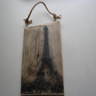 Париж. Принт Эйфелевой башни на деревянном щите