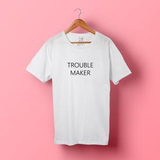 TROUBLE MAKER