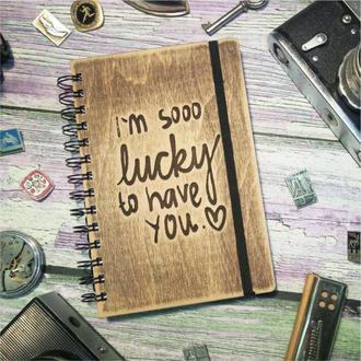 """Деревянный блокнот """"I'm so lucky to have you"""""""