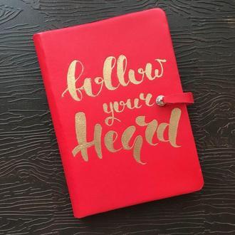 Блокнот ′Follow your heard′(Следуй тому,что ты услышал)