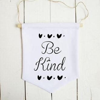 Настенный баннер декор для дома: Be Kind