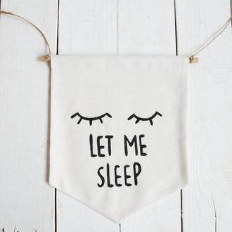 Настенный баннер декор для дома:Let me sleep