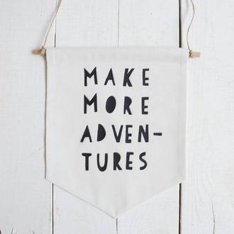 Настенный баннер декор для дома: Make more adventures