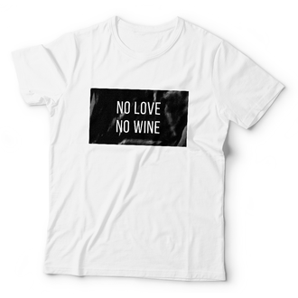 Женская футболка No Love No Wine