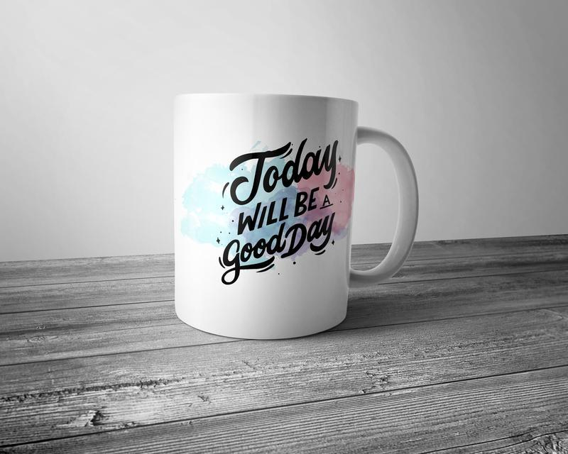 "Чашка с принтом ""Today will be a good day"""